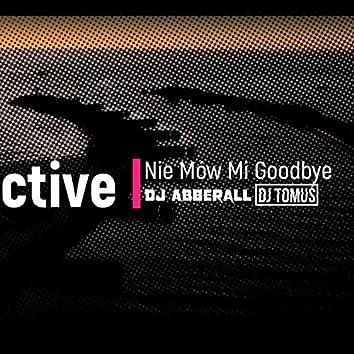 Collective - Nie Mów Mi Goodbye