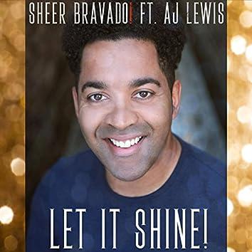 Let It Shine (feat. AJ Lewis)