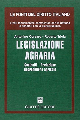 Legislazione agraria. Contratti, prelazione, imprenditore agricolo