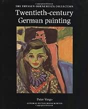 Twentieth-Century German Painting: The Thyssen-Bornemisza Collection