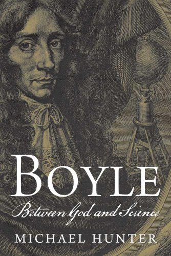 Hunter, M: Boyle - Between God and Science