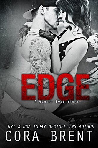 EDGE (Gentry Boys) by [Cora Brent]