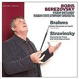 ブラームス : ピアノ協奏曲 第1番 | ストラヴィンスキー : ピアノと管楽オーケストラのための協奏曲 (Brahms : Piano Concerto no.1 op.15 | Stravinsky : Concerto for Piano and Wind Instruments / Boris Berezovsky | 'Evgeny Svetlanov' Russian State Symphony Orchestra) [CD] [輸入盤] [Live Recording] [日本語帯・解説付]
