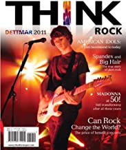 Think Rock, 2011 (11) by Dettmar, Kevin [Paperback (2010)]