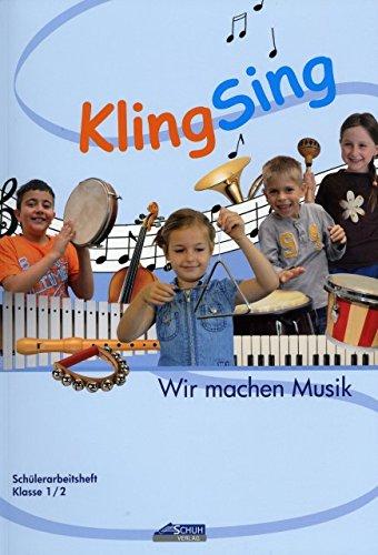 Kling Sing - Wir machen Musik Klasse 1/2 - arrangiert für Buch [Noten / Sheetmusic] Komponist: SCHUH KARIN