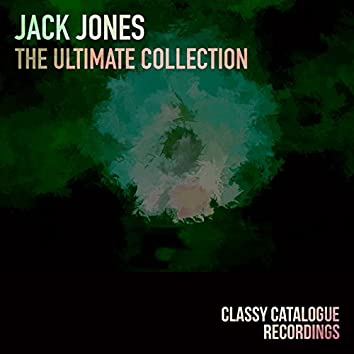 Jack Jones - The Ultimate Collection