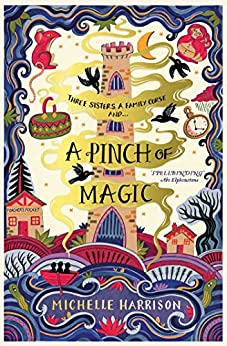 A Pinch of Magic (English Edition) par [Michelle Harrison]