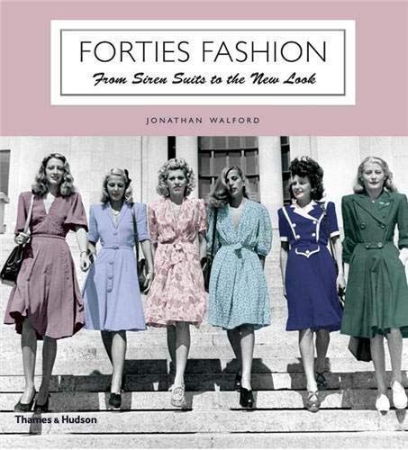 Image of Forties Fashion: From Siren Suits to the New Look