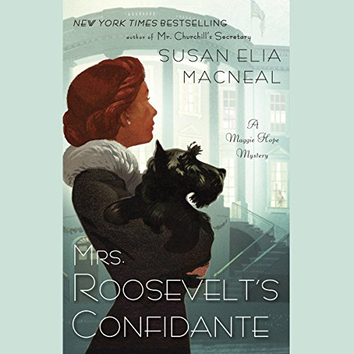 Mrs. Roosevelt's Confidante audiobook cover art