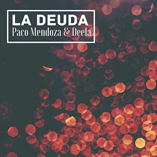 Paco Mendoza & Deela feat. Raggabund