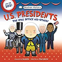 U.S. Presidents: Oval Office All-stars (Basher History)