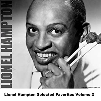 Lionel Hampton Selected Favorites Volume 2