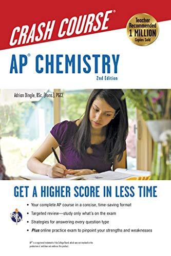 AP® Chemistry Crash Course, 2nd Ed., Book + Online: Get a Higher...