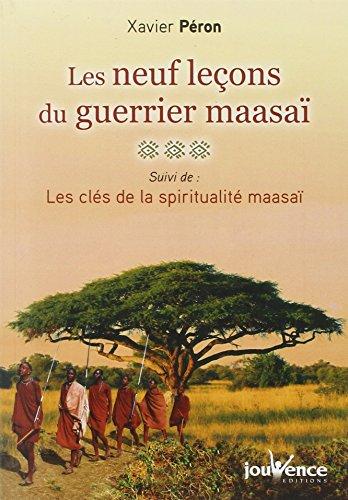 Девет лекција Маасајевог ратника, а затим: Кључеви Маасаијеве духовности