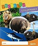 Proyecto 'Los Animales'. Educación Infantil. Segundo Ciclo (Proyecto Constructivista) - 9788498777253