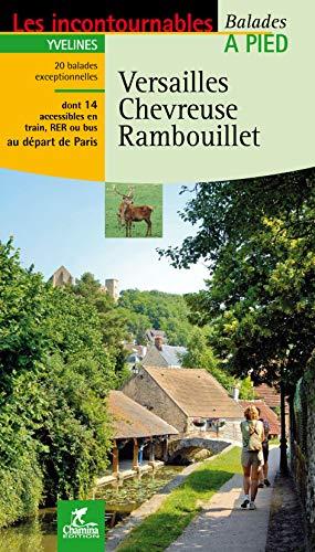 Versailles, Chevreuse, Rambouillet