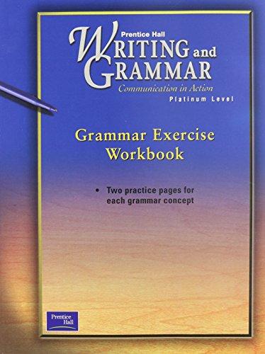 Prentice Hall Writing Grammar Grammar Exercise Workbook Grade 10 2001c First Edition