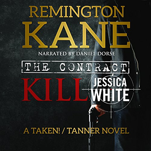 The Contract - Kill Jessica White audiobook cover art