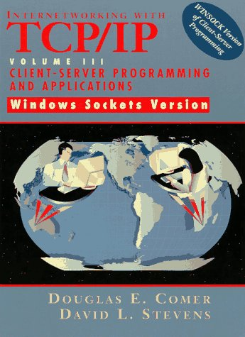Internetworking with TCP/IP Vol. III Client-Server Programming and Applications-Windows Sockets Version (Internetworking for Windows Sockets Vol. 3)の詳細を見る