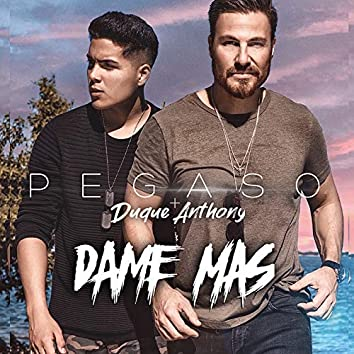 Dame Mas (Remix)