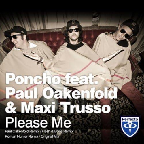 Poncho feat. Paul Oakenfold & Maxi Trusso