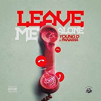 Leave Me Alone (feat. Panama)