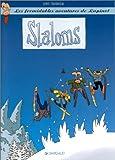 Les formidables aventures de Lapinot - Slaloms