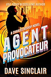 Agent Provocateur: A Charles Bishop Novel