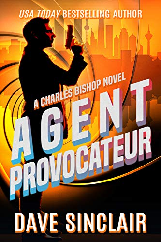 Agent Provocateur: A Charles Bishop Novel