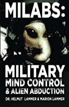 MILABS: Military Mind Control and Alien Abduction