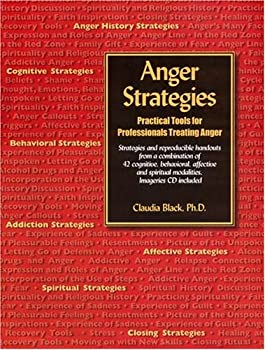 Anger Strategies: Practical Tools for Professionals Treating Anger 0910223300 Book Cover