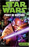 Star Wars - La Guerre des clones - Point de rupture