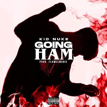 Going Ham!