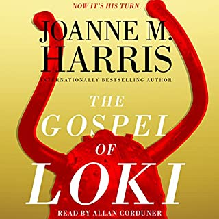 The Gospel of Loki                   Written by:                                                                                                                                 Joanne M. Harris                               Narrated by:                                                                                                                                 Allan Corduner                      Length: 10 hrs and 6 mins     4 ratings     Overall 4.3