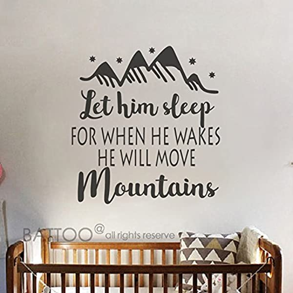 BATTOO Let Him Sleep For When He Wakes He Will Move Mountains Wall Decal Saying Baby Boy Nursery Decor Wall Art Nursery Wall Decal Black 37 5 WX40 H