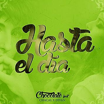 Hasta el Día (feat. Chacal & Divan) - Single