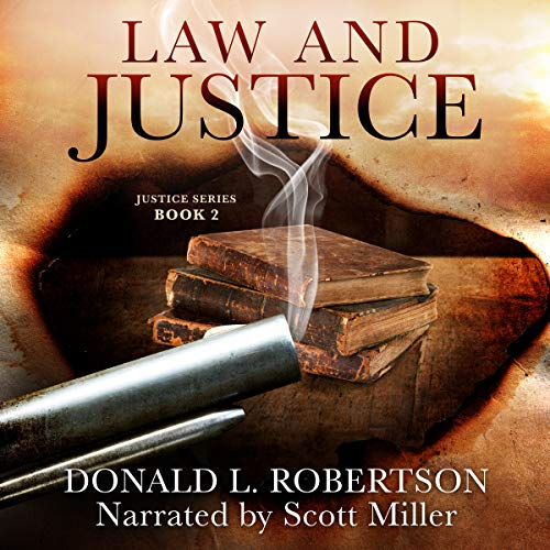 Law and Justice: Justice Series - Book 2 audiobook cover art