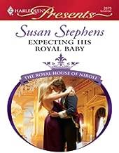 Expecting His Royal Baby: A Royal Pregnancy Romance (The Royal House of Niroli)
