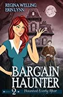 Bargain Haunter: A Ghost Cozy Mystery Series (Haunted Everly After Mysteries)