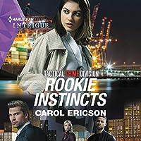 Rookie Instincts (Tactical Crime Division: Traverse City)