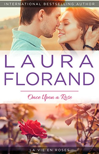 Once Upon a Rose (La Vie en Roses Series Book 1) (English Edition)
