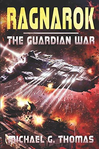 Ragnarok: (The Guardian War Book 2)