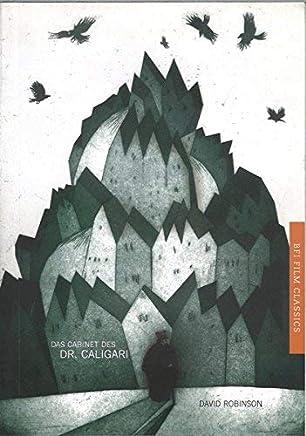 Das Cabinet des Dr. Caligari (BFI Film Classics) by David Robinson(2013-11-08)