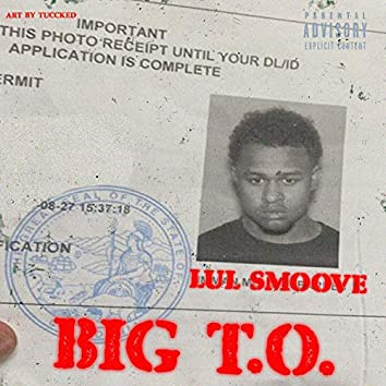 BIG T.O.