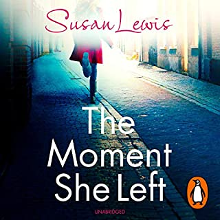 The Moment She Left                   By:                                                                                                                                 Susan Lewis                               Narrated by:                                                                                                                                 Julia Franklin                      Length: 10 hrs and 42 mins     37 ratings     Overall 4.4