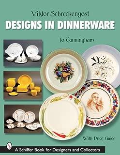 Victor Schreckengost: Designs in Dinnerware (Schiffer Book for Designers & Collectors)