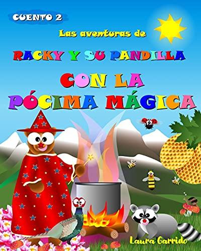 Las aventuras de Racky y su pandilla con la pócima mágica