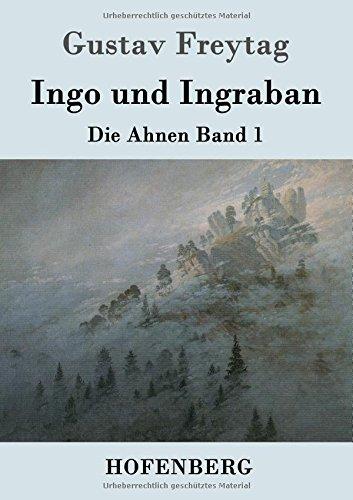 Ingo und Ingraban: Die Ahnen Band 1