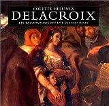 Delacroix - Les Tableaux racontent des histoires