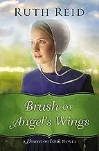 Brush of Angel's Wings (A Heaven On Earth Novel)